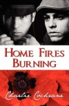 Home Fires Burning - Charlie Cochrane