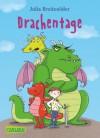Drachentage - Julia Breitenöder, Ina Hattenhauer