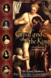 Cupid and the King: Five Royal Paramours - Princess Michael of Kent