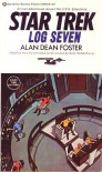 Star Trek: Log Seven - Alan Dean Foster
