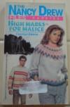 High Marks for Malice - Carolyn Keene