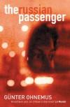 The Russian Passenger - Gunter Ohnemus, John Brownjohn, Gunter Onhemus