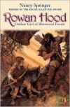 Rowan Hood: Outlaw Girl of Sherwood Forest (Tales of Rowan Hood Series #1) -