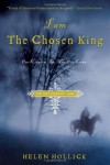 I Am the Chosen King - Helen Hollick