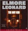 The Hot Kid  - Elmore Leonard, Arliss Howard