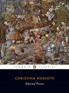 Selected Poems (Penguin Classics) - Christina Rossetti