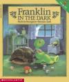 Franklin In The Dark - Paulette Bourgeois, Brenda Clark