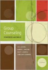 Group Counseling: Strategies and Skills - Ed E. Jacobs,  Riley L. Harvill,  Robert L. L. Masson,  Christine J. Schimmel