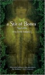 A Stir of Bones - Nina Kiriki Hoffman