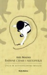 Barwne cienie i nietoperze. Życie w autystycznym świecie - Axel Brauns