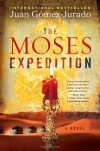 The Moses Expedition - Juan Gomez-Jurado