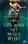 Was geschah mit Mara Dyer?  - Michelle Hodkin, Bettina Münch