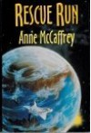 Rescue Run - Anne McCaffrey
