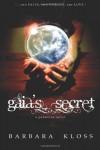 Gaia's Secret: A Pandoran Novel #1 - Barbara Kloss