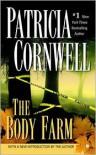 The Body Farm (Kay Scarpetta Series #5) -