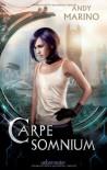 Carpe Somnium - Andy Marino