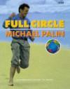 Full Circle - Michael Palin