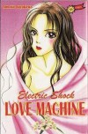 Electric Shock Love Machine - Tomoko Hayakawa