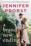 A Brand New Ending - Jennifer Probst