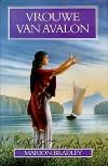 Vrouwe van Avalon  - Marion Zimmer Bradley