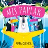 Miś Paplak - Pippa Curnick, Agata Byra