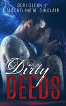 Dirty Deeds (Satan's Wrath MC) - Jacqueline M. Sinclair, Geri Glenn