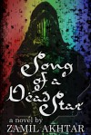 Song of a Dead Star - Zamil Akhtar