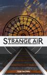 Strange Air - Tom     Brown