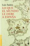 Lo que el mundo le debe a España - Luis Suárez