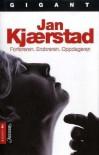 Forføreren; Erobreren; Oppdageren - Jan Kjærstad