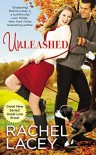 By Rachel Lacey Unleashed (Love to the Rescue) [Mass Market Paperback] - Rachel Lacey