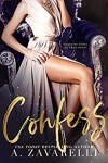 Confess (Sin City Salvation #1) by A. Zavarelli - A. Zavarelli