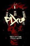 Pixu: The Mark of Evil - Becky Cloonan, Fábio Moon, Gabriel Bá, Vasilis Lolos