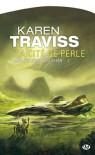 La Cité de Perle - Karen Traviss, Cédric Perdereau