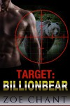 Target: BillionBear: BBW Bear Shifter Paranormal Romance - Zoe Chant