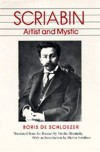 Scriabin: Artist and Mystic - Boris de Schloezer