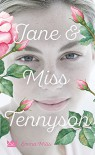 Jane & Miss Tennyson - Emma Mills, Katharina Diestelmeier