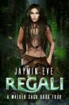 Regali - Jaymin Eve