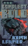 The Compleat Bolo - Keith Laumer
