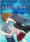 A Kiss In The Rain - J.C. Quin