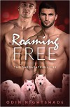 Roaming Free: A Paranormal Mpreg Gay Romance (The Omega Date Diaries) (Volume 3) - Odin Nightshade
