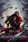 The Brush of Black Wings - Grace Draven