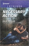Necessary Action (The Precinct: Bachelors in Blue) - Julie Miller
