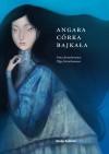 Angara, córka Bajkała - Olga Jertachanowa, Irina Jertachanowa, Agnieszka Matkowska