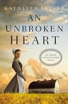 An Unbroken Heart (An Amish of Birch Creek Novel) - Kathleen Fuller