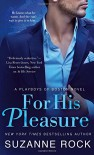 For His Pleasure: A Playboys of Boston Novel - Suzanne Rock