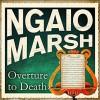Overture to Death - Ngaio Marsh, Ric Jerrom