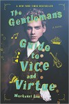 The Gentleman's Guide to Vice and Virtue - Mackenzi Lee