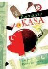 Pieniądze albo kasa - Paweł Beręsewicz