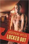 Locked Out - Josephine Myles